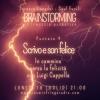 Brainstorming 04 – Lorenzo Lunadei e Saul Fucili – Luigi Cappella – 19_07_2021