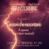 Brainstorming 07 – Lorenzo Lunadei e Saul Fucili – Canzoni che raccontano 09_08_2021